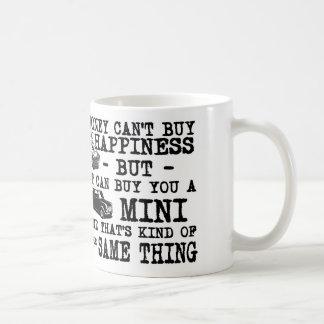 Geld kann Sie nicht kaufen Glück… Kaffeetasse