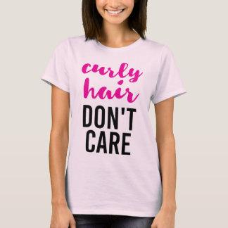 Gelocktes Haar interessieren sich nicht T-Shirt