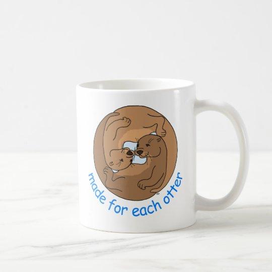 Gemacht für jeden Otter Tasse