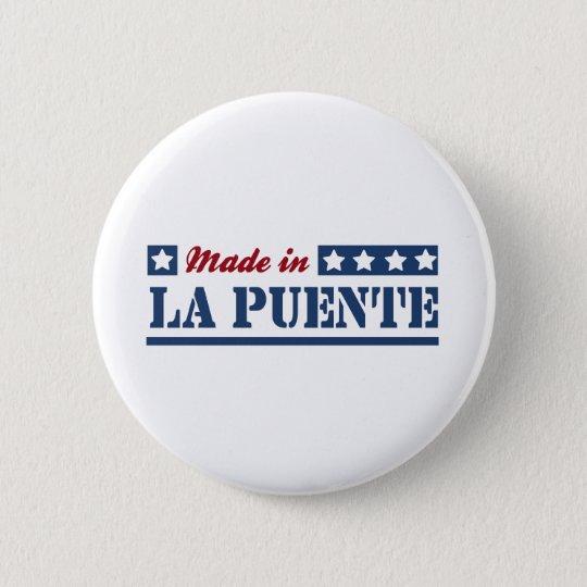 Gemacht im La Puente Runder Button 5,1 Cm
