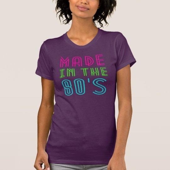 GEMACHT In den achtziger Jahren T-Shirt