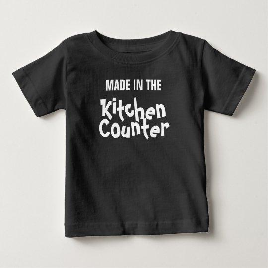 """""""Gemacht in der Küche Countet """" Baby T-shirt"""