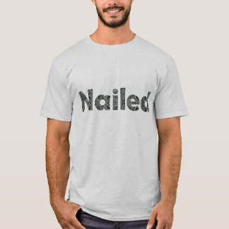 Genagelte Nägel T-Shirt