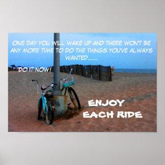 Genießen Sie jede Fahrt Poster