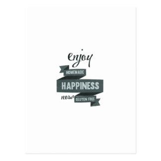 Genießen Sie selbst gemachtes Glück, jetzt das Postkarte