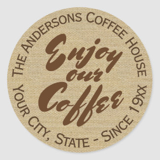 """""""Genießen Sie unser Kaffee-"""" Zuhause oder Runder Aufkleber"""
