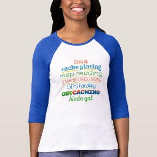 Geocaching, ein bisschen Gallone T-Shirt