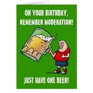 Gerade eine Bier-lustige Geburtstags-Karte Grußkarte