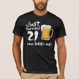 Gerade gedrehtes JETZT Bier 21 ich GEBURTSTAG T-Shirt