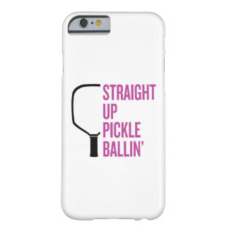 """""""Gerader hoher Essiggurke Ballin'"""" Pickleball Fall Barely There iPhone 6 Hülle"""