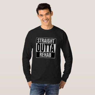 Gerader Outta Rehabilitations-T - Shirt mit