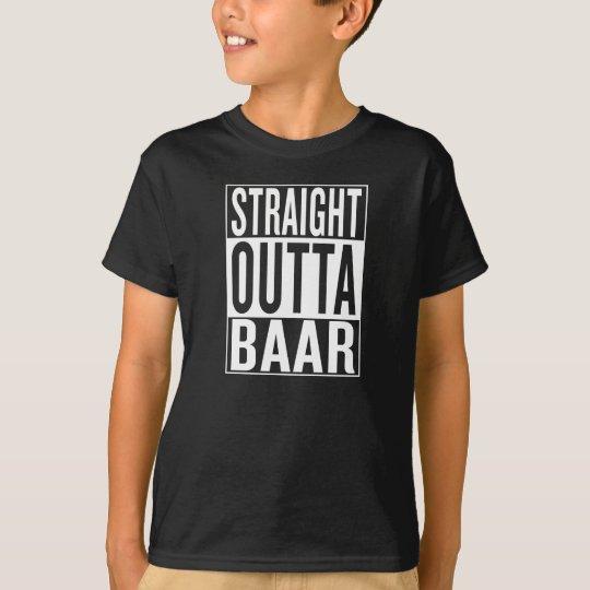 gerades outta Baar T-Shirt