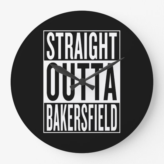 gerades outta Bakersfield Große Wanduhr