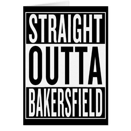 gerades outta Bakersfield Grußkarte
