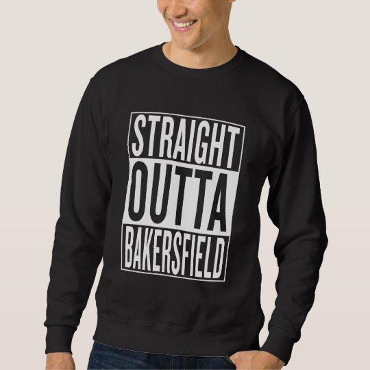 gerades outta Bakersfield Sweatshirt