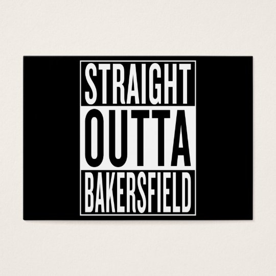 gerades outta Bakersfield Visitenkarte