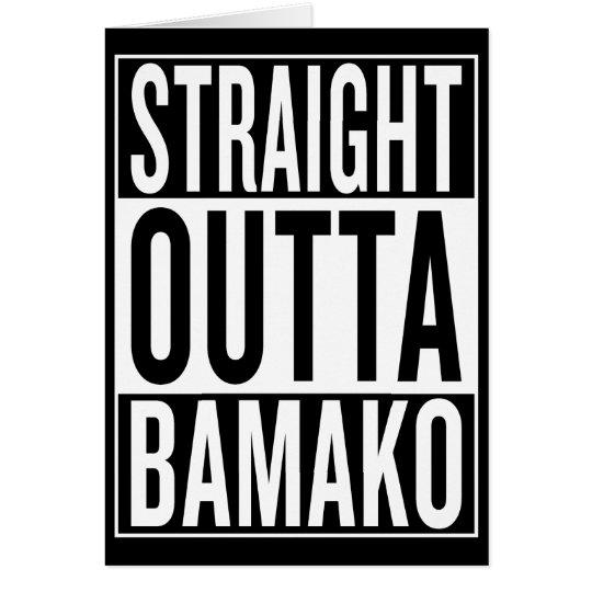 gerades outta Bamako Grußkarte