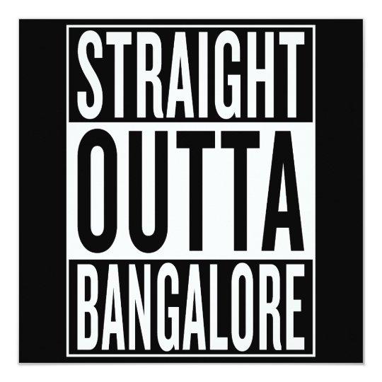 gerades outta Bangalore Karte