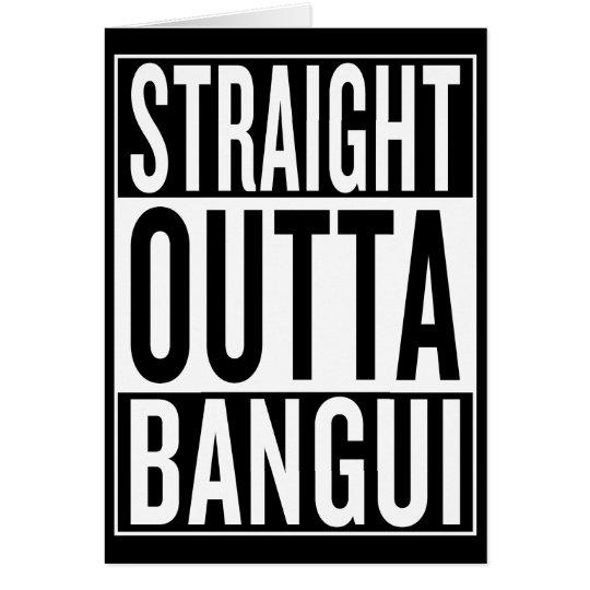 gerades outta Bangui Grußkarte