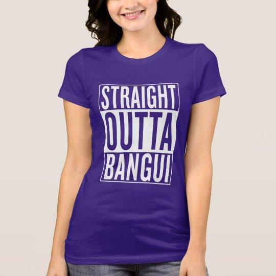 gerades outta Bangui T-Shirt