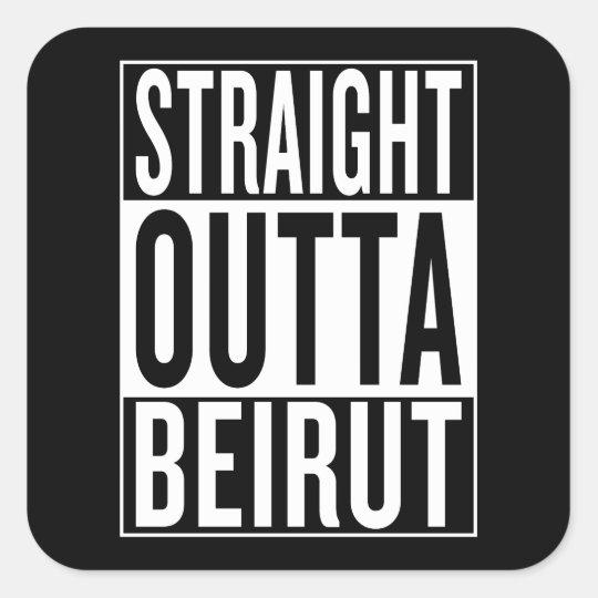 gerades outta Beirut Quadratischer Aufkleber