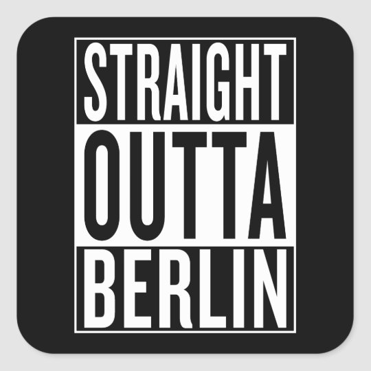 gerades outta Berlin Quadratischer Aufkleber