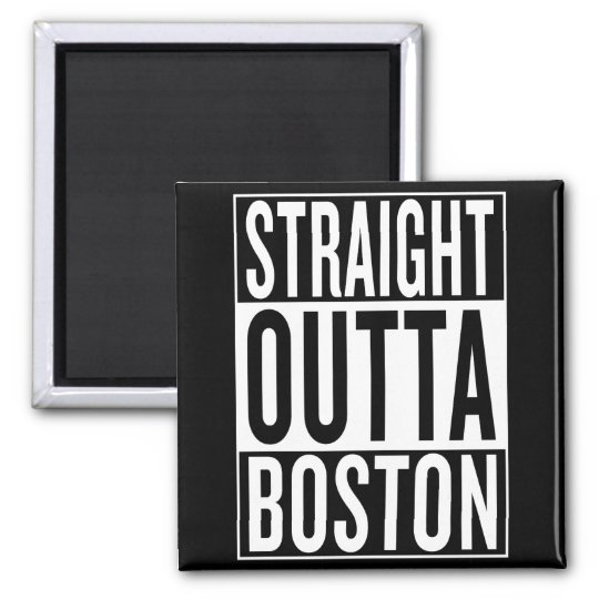 gerades outta Boston Quadratischer Magnet