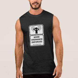 Geräusch-Verordnung erzwang (2), Zeichen, Ärmelloses Shirt