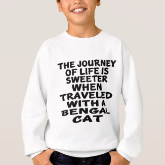 Gereist mit bengalischer Katze Sweatshirt