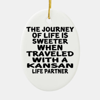 Gereist mit einem Kansan-Leben-Partner Keramik Ornament