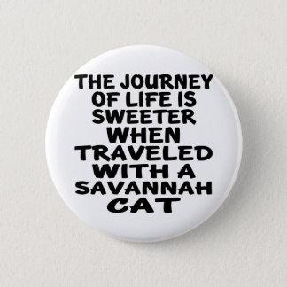 Gereist mit Savanne-Katze Runder Button 5,1 Cm