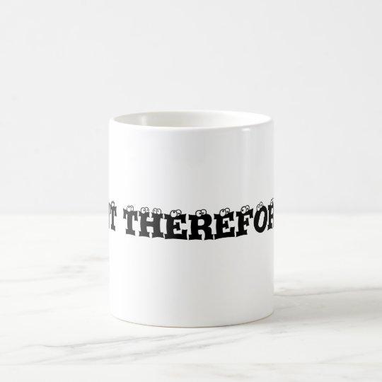 Geschimpfe I dafür bin ich Kaffeetasse