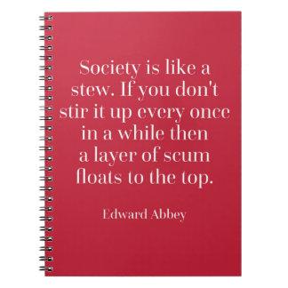 Gesellschaft ist wie ein Eintopfgericht-Zitat Notizblock