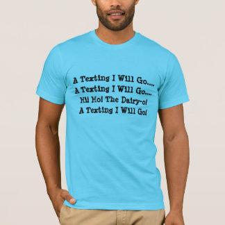 Gesimste gehe ich T-Shirt