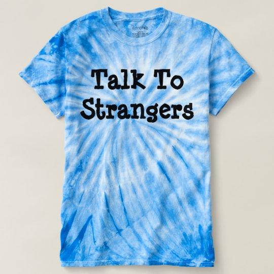 """Gespräch zu den Fremden"" der T-shirt"