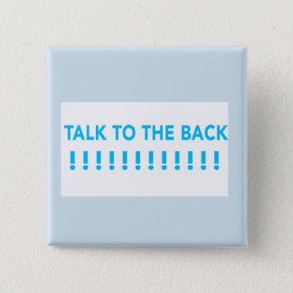 Gespräch zur hinteren Unterseite Quadratischer Button 5,1 Cm