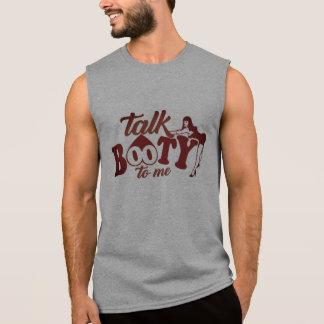 Gesprächs-Hintern zu mir Ärmelloses Shirt