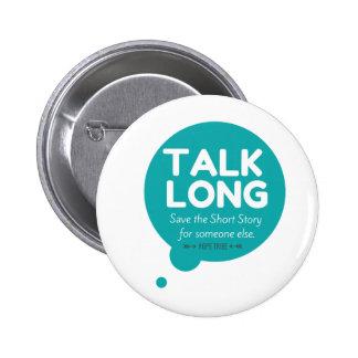 Gesprächs-lang - Geisteskrankheits-Unterstützung - Runder Button 5,7 Cm