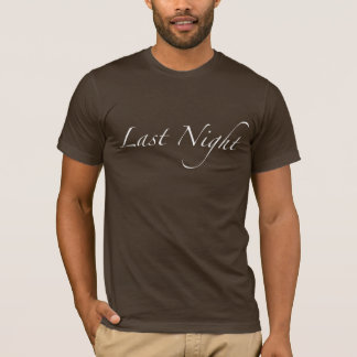 gestern Abend T-Shirt