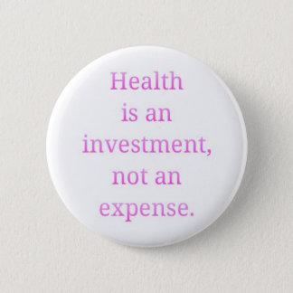 Gesundheit ist eine Investition… Runder Button 5,7 Cm