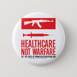 Gesundheitswesen-NICHT Kriegsführung Runder Button 5,1 Cm