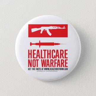 Gesundheitswesen-NICHT Kriegsführung Runder Button 5,7 Cm