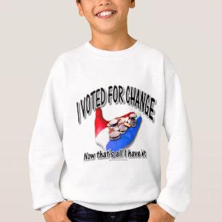 Gewählt für Änderung Sweatshirt