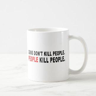 Gewehre töten nicht Leute Kaffeetasse