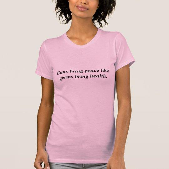 Gewehre und Frieden T-Shirt