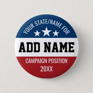 Gewohnheit addieren Ihren NamensStaat - politische Runder Button 5,7 Cm