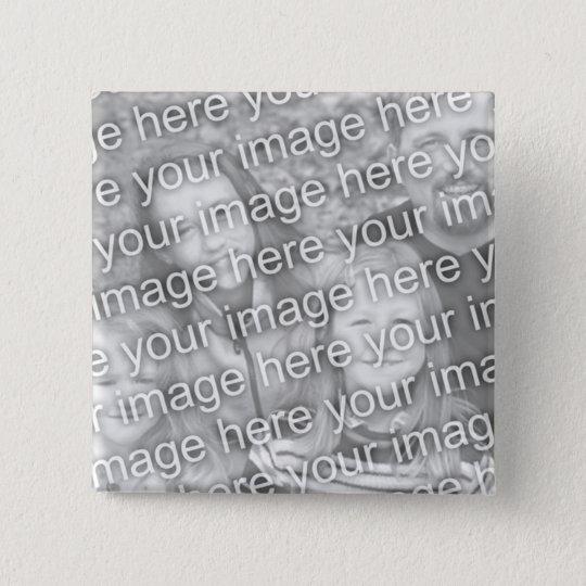 Gewohnheit Ihre Foto-Quadrat-Knopf-Schablone Quadratischer Button 5,1 Cm