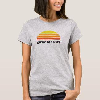 Givin Leben ein Versuch T-Shirt