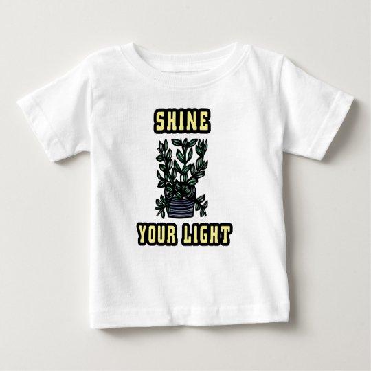 """""""Glänzen Sie Ihren hellen"""" Baby-T - Shirt"""