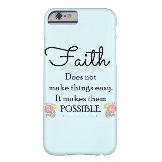 Glaube macht Sachen nicht einfache, christliche Barely There iPhone 6 Hülle
